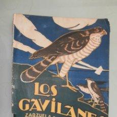 Partituras musicales: LOS GAVILANES ZARZUELA EN TRES ACTOS. Lote 81471860