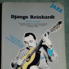 Partituras musicais: DJANGO REINHARDT - SWING GUITARE - PARTITURAS -1983. Lote 83077876