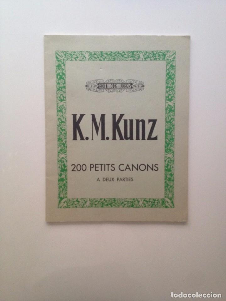 200 PETITS CANONS K.M KUNZ (PARTITURA/FRANCES) (Música - Partituras Musicales Antiguas)