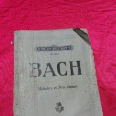 Partituras musicales: PARTITURA ANTIGUA DE BACH MELODIES ET AIRS CHOISIS EDITION BREITKOPF Nº 2154. Lote 86046312