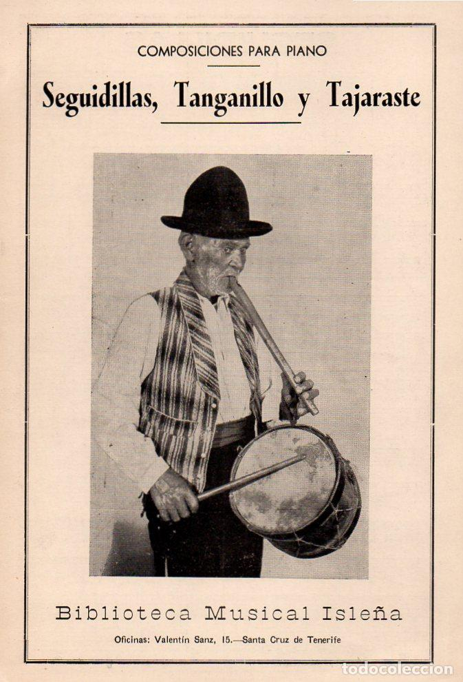 SEGUIDILLAS, TANGANILLO Y TAJARASTE (MUSICAL ISLEÑA - TENERIFE) (Música - Partituras Musicales Antiguas)