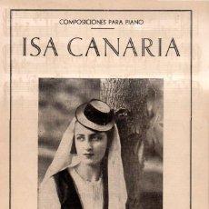 Partituras musicales: ISA CANARIA (MUSICAL ISLEÑA - TENERIFE). Lote 87037560