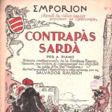 Partituras musicales: SALVADOR RAURICH : CONTRAPÀS SARDÀ - CUBIERTA ILUSTRADA POR JUNCEDA. Lote 87037840