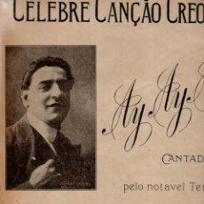 Partiture musicali: OSMAN PÉREZ FREIRE : AY AY AY - CELEBRE CANÇAO CREOULA CANTADA PEL TENOR TITO SCHIPA. Lote 87039624