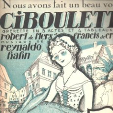 Partituras musicales: REYNALDO HAHN : NOUS AVONS FAIT IN BEAU VOYAGE - CIBOULETTE (SALABERT, 1923). Lote 87063552