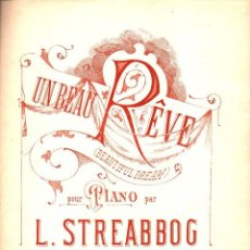 Partituras musicales: STREABBOG : UN BEAU RÊVE (SCHOTT'S, (CHRISTINE, 1921). Lote 87063844