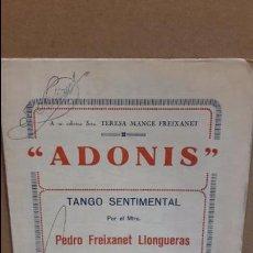 Partituras musicales: PARTITURA / ADONIS. PEDRO FREIXANET LLONGUERAS. TANGO SENTIMENTAL. FIRMADA POR ANATOLIO MARTÍNEZ.. Lote 87530328