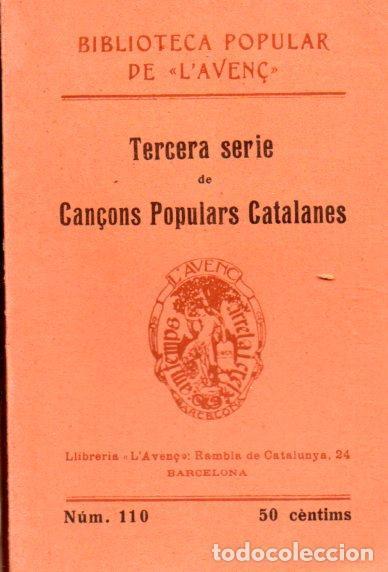CANÇONS POPULARS CATALANES - TERCERA SÉRIE (L' AVENÇ , 1910) (Música - Partituras Musicales Antiguas)