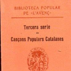 Partiture musicali: CANÇONS POPULARS CATALANES - TERCERA SÉRIE (L' AVENÇ , 1910). Lote 90552715