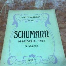 Partituras musicales: PARTITURA MUSICAL SCHUMANN. Lote 93188597