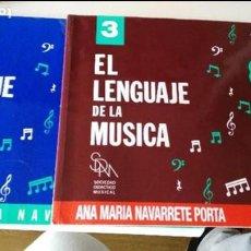Partituras musicales: EL LENGUAJE DE LA MUSICA 2 Y3 - ANA MARIA NAVARRETE PORTA - SDAD. DIDACTICO MUSICAL.. Lote 93849830