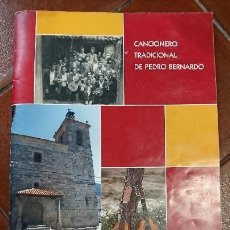 Partituras musicales: CANCIONERO TRADICIONAL DE PEDRO BERNARDO. Lote 94378334
