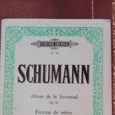 Partituras musicales: CUADERNO DE PARTITURAS EDICION IBERICA Nº36.SCHUMANN.OP.68 Y OP.15. PIANO.ED.BOILEAU. Lote 95617975