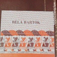 Partituras musicales: CUADERNO DE PARTITURAS BELA BARTOK.ZEHN LEICHTE KLAVIERSTUCKE.Z-300.EDITIO MUSICA BUDAPEST. Lote 95620003