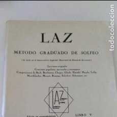 Partituras musicales: LAZ : MÉTODO GRADUADO DE SOLFEO. LIBRO V / LAMBERT, ALFONSO, ZAMACOIS. Lote 95735516