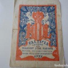 Partituras musicales: VALENCIA. CANCIÓN DEL MAESTRO JOSÉ MARÍA PADILLA. 1927. EDICIÓN POPULAR EDITADA POR EL AYUNTAMIENTO. Lote 95964479