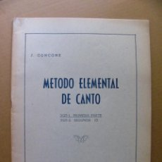 Partituras musicales: LIBRO CON PARTITURAS METODO ELEMENTAL DE CANTO 1ª PARTE - J CONCONE EDITORIAL UNION MUSICAL ESPAÑOLA. Lote 95979163