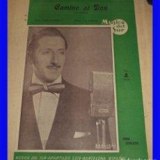 Partituras musicales - PARTITURA CAMINO AL DON MARIO BATTISTELLA J.A. BARBARA PARTITURA MUSICA DEL SUR FOX-CANCION - 97011503