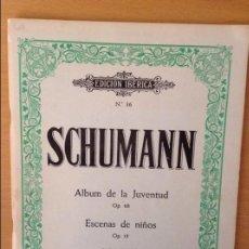 Partituras musicales: SCHUMANN. ALBUM DE LA JUVENTUD OP 68 - ESCENA DE NIÑOS OP 15 - PARA PIANO - EDICION IBERICA - Nº 36. Lote 97095151