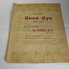 Partituras musicales: PARTITURA PARA PIANO GOOD BYE POR CLIFTON WORSLEY. Lote 97316895
