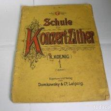 Partituras musicales: PARTITURA PARA PIANO SCHULE POR KONZERT-ZITHER. Lote 97317355