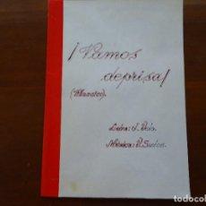 Partituras musicales: MANUSCRITA, VAMOS DEPRISA, J VELA, SANTOS 7 PAGS . Lote 97526191