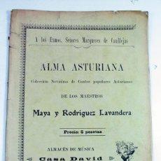 Partituras musicales: ANTIGUA PARTITURA ALMA ASTURIANA. MAYA Y R. LAVANDERA. CASA DAVID GIJON. ASTURIAS. PRIMERA EDICION ?. Lote 97683271