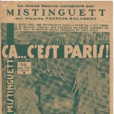Partituras musicales: MISTINGUETT AU MOULIN ROUGE CA... C'EST PARIS PARTITURA PIANO 1927 LETRA MUSICA DE JOSE PADILLA. Lote 97769063