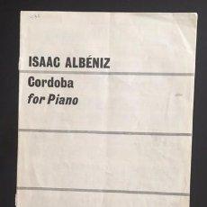 Partituras musicales: PARTITURA - ISAAC ALBÉNIZ - CÓRDOBA FOR PIANO - CHESTER MUSIC. Lote 97863047
