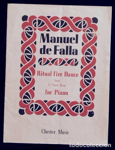 PARTITURA MANUEL DE FALLA - RITUAL FIRE DANCE - FOR PIANO - EL AMOR BRUJO - CHESTER MUSIC (Música - Partituras Musicales Antiguas)