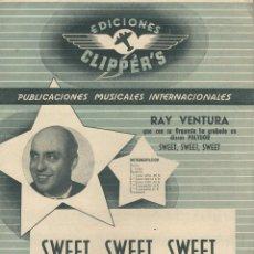 Partituras musicales: PARTITURA RAY VENTURA. Lote 98003723