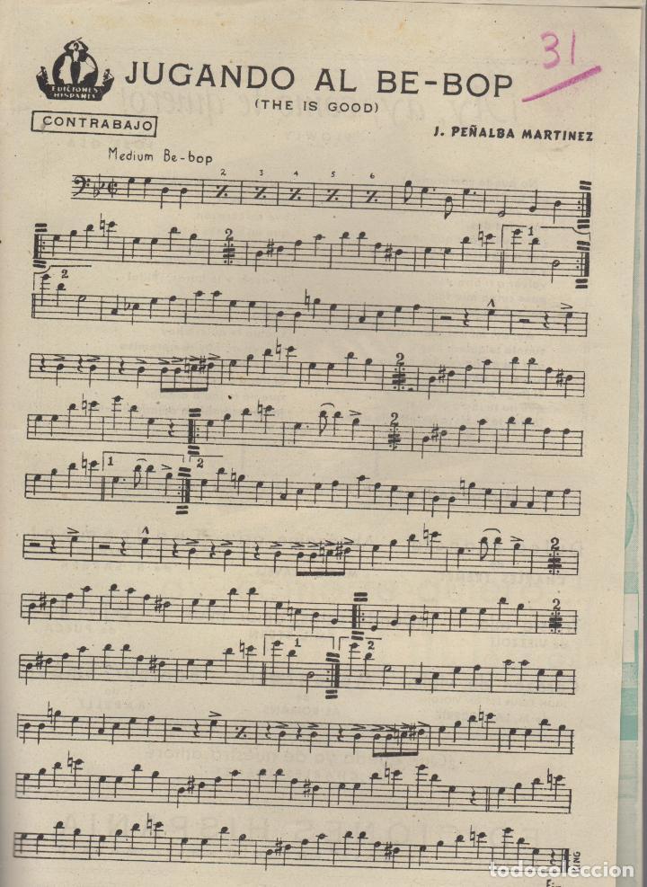 Partituras musicales: partitura - ay, ay, como te quiero jose gea - jugando al be-bop j.peñalba - Foto 3 - 98227815
