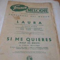 Partituras musicales: PARTITURA DE VARIOS INSTRUMENTOS. CANCIONES DEL MUNDO. DAVID RASKIN: LAURA. Y CURLEY WILLIAMS: SI ME. Lote 98231083