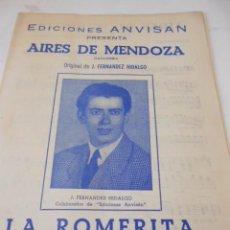 Partituras musicales: PARTITURA DE VARIOS INSTRUMENTOS. J. FERNANDEZ HIDALGO: AIRES DE MENDOZA.Y LA ROMERITA. RANCHERAS. Lote 98231547
