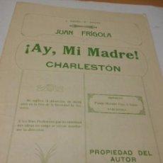 Partituras musicales: PARTITURA PARA VIOLIN, VIOLA Y PIANO.JUAN FRIGOLA: ¡AY, MI MADRE!. CHARLESTON.. Lote 98361559