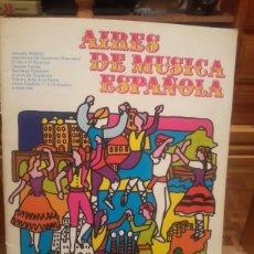 Partituras musicales: AIRES DE MUSICA ESPAÑOLA . Lote 98411766