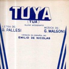 Partituras musicales: TUYA (TÚA). Lote 98767871