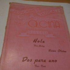 Partituras musicales: PARTITURA PARA VARIOS INSTRUMENTOS. VICTOR OLCINA: HOLA Y CONRADO GIRAL: DOS PARA UNO- FOX-TROT.. Lote 98841483