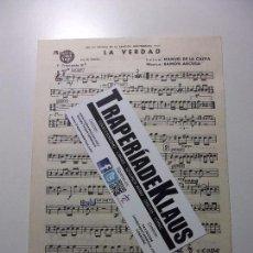 Partituras musicales: PARTITURA LA VERDAD. TROMPETA. MANUEL DE LA CALVA + CUANTO MAS LEJOS ESTOY. TDKP12. Lote 98877095