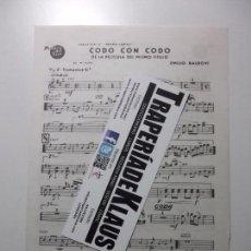 Partituras musicales: PARTITURA CODO CON CODO. EMILIO BALDOVI + COPLAS MANUEL DE LA CALVA. TROMPETA. TDKP12. Lote 98889019