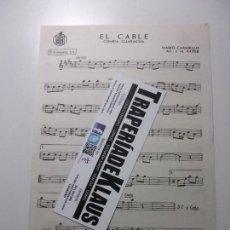 Partituras musicales: PARTITURA EL CABLE. CUMBIA GUARACHA. MARIO CARNIELLO. TROMPETA + LA CHISPITA HUGO BLANCO. TDKP12. Lote 117153431