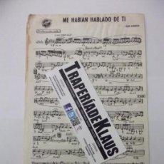 Partituras musicales: PARTITURA ME HABIAN HABLADO DE TI. LUIS AGUILE. + SABADO Y DOMINGO. TDKP6. Lote 99031987