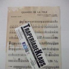 Partituras musicales: PARTITURA CUANDO DE LA TELE. R. CERATTO. J. LARIA. + CUANDO YE YE. L. CARMONA. TROMPETA. TDKP6. Lote 99049879