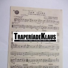 Partituras musicales: PARTITURA TAN LEJOS. PIERRE DELANOE. TROMPETA + AMOR ES MI CANCION. CHARLES CHAPLIN. TDKP6. Lote 99155799