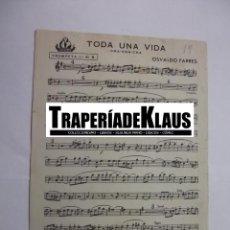 Partituras musicales: PARTITURA TODA UNA VIDA. OSVALDO FARRES. TROMPETA. TDKP6. Lote 99158219