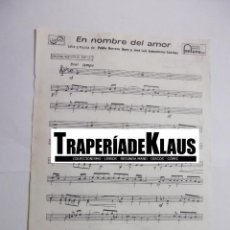 Partituras musicales: PARTITURA EN NOMBRE DEL AMOR. PABLO HERRERO IBARZ. + ESTA TIERRA TE DOY. LUIS ARMENTEROS TDKP6. Lote 99158819