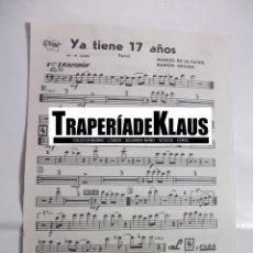 Partituras musicales: PARTITURA YA TIENE 17 AÑOS. MANUEL DE LA CALVA. + ERES TU. RAMON ARCUSA. TROMBON. TDKP6. Lote 99159191