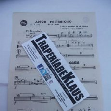 Partituras musicales: PARTITURA AMOR MISTERIOSO. MANUEL DE LA CALVA. + DESILUSION. RAMON ARCUSA. TROMBON. TDKP6. Lote 99170963