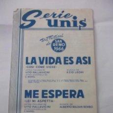 Partituras musicales: PARTITURA SERIE SUNIS. SAN REMO 1966. LA VIDA ES ASI. EZIO LEONI. + ME ESPERA. BALDAN BEMBO. TDKP6. Lote 99301779