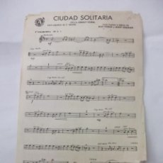 Partituras musicales: PARTITURA CIUDAD SOLITARIA. DOC POMUS. MORT SHUMAN. + EL CROSSFIRE. KAL MANN. DAVE APELL. TDKP6. Lote 99301931